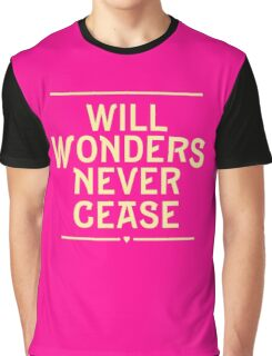 Will Wonders Never Cease | She Loves Me Graphic T-Shirt