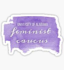 UA Feminist Caucus Sticker