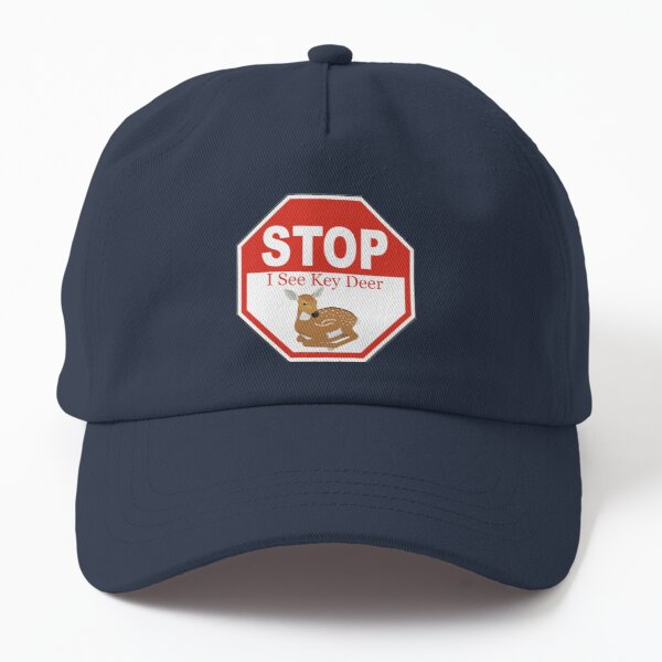 Stop I See a Key Deer Fawn in the Florida Keys White Dad Hat