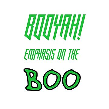Emphasis On The Boo by Animoia