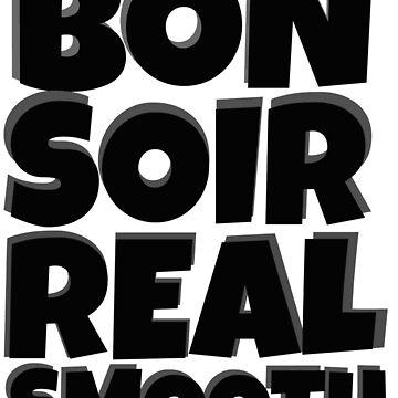 Bon Soir Real Smooth by BMGBFC