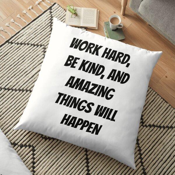 Motivational Message by Conan O'Brien  Floor Pillow