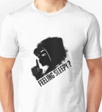 Feeling sleepy? Unisex T-Shirt