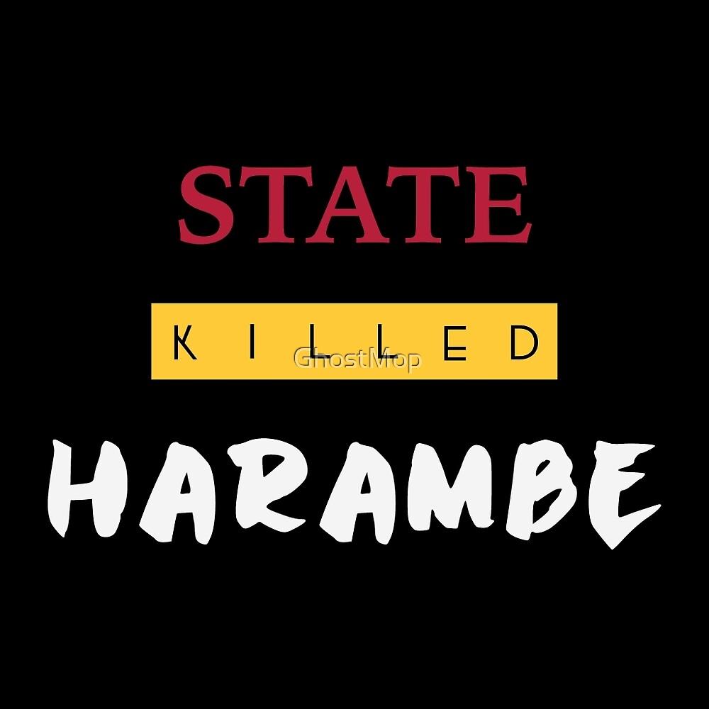 State Killed Harambe by GhostMop