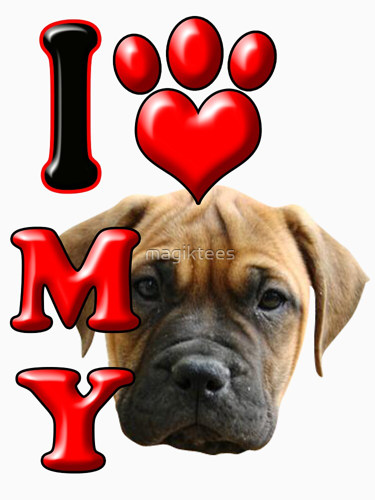 I Love My Bull Mastiff by magiktees