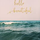 Hello Beautiful (Pink Waves) by ALICIABOCK