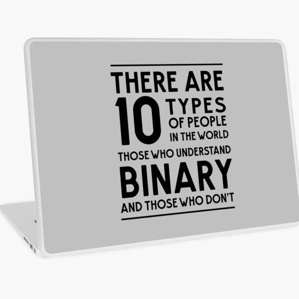 Those who understand binary and those who don't Laptop Skin