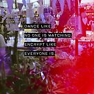 Encrypt like everyone is watching (colour BG) by MesteMonokrom