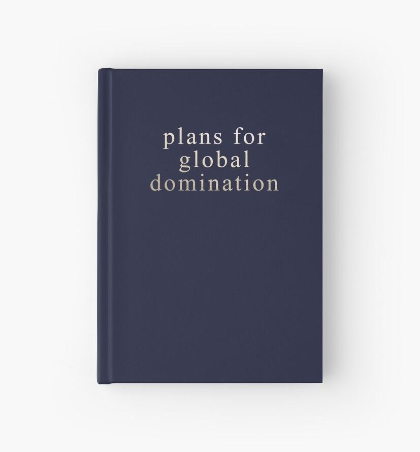 Pläne für die globale Vorherrschaft von dairinne