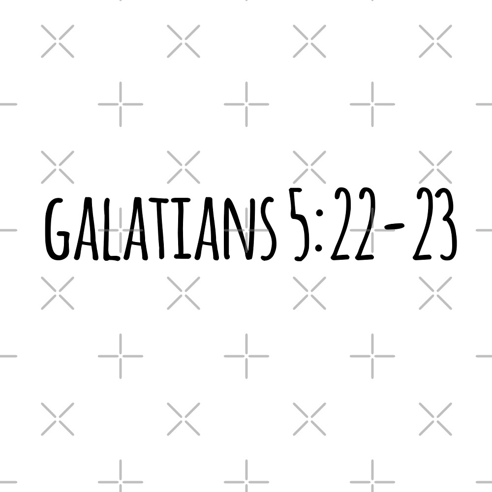 Galatians 5:22-23 by Olivia Lee