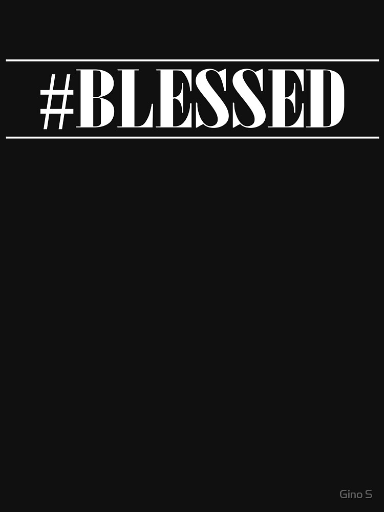 Hashtag Blessed Christian Design by getthread