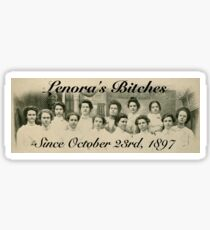 Lenora's Bitches Sticker