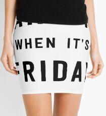 Wake me when it's Friday Mini Skirt