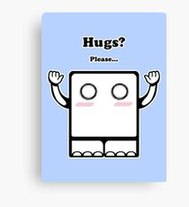 Hugs? Canvas Print