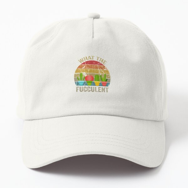 Cactus Succulents Plants Gardening Retro What The Fucculent Dad Hat