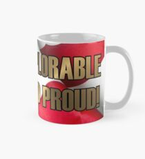 DEPLORABLE AND PROUD Mug