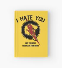I HATE TIMETRAVEL Hardcover Journal
