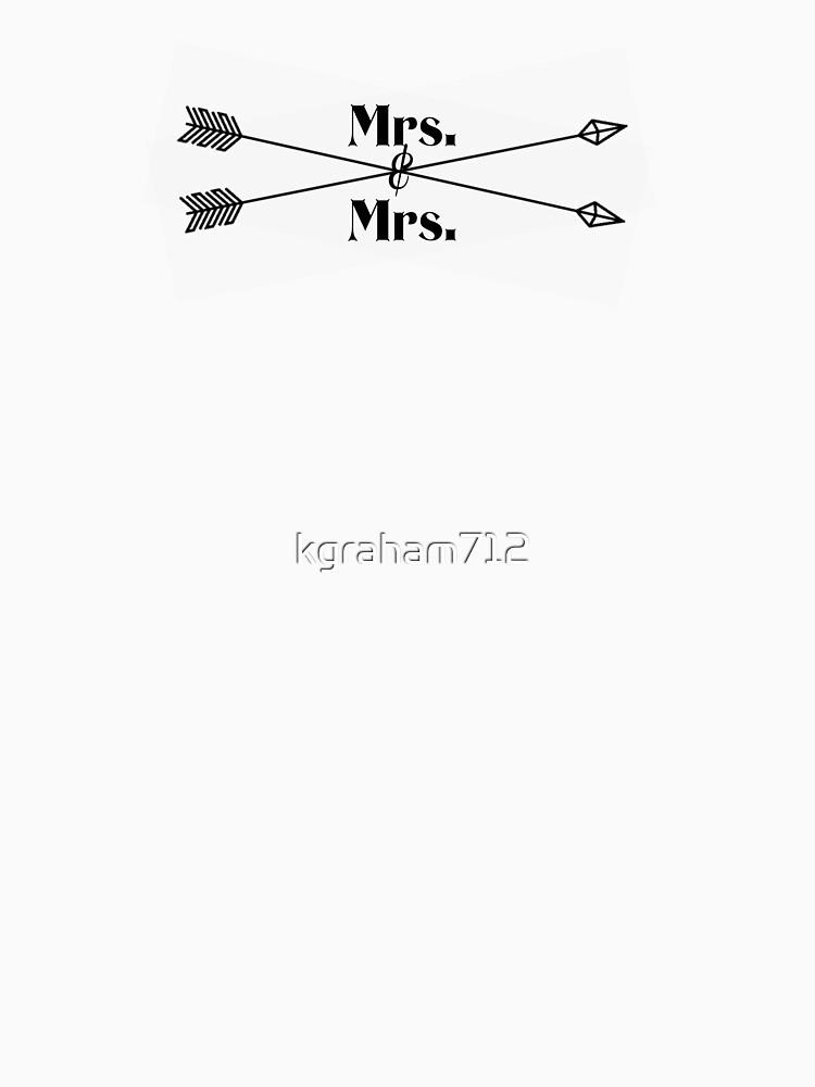 Mrs. Mrs. (black design) by kgraham712