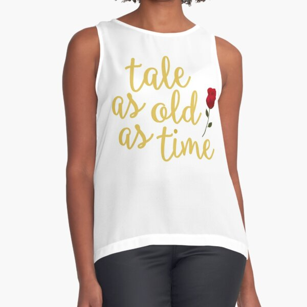 Tale as old as Time Sleeveless Top