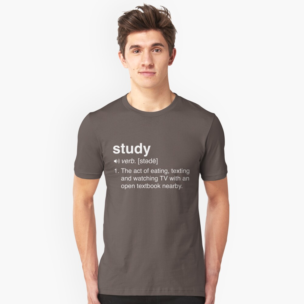 Funny Study Definition Unisex T-Shirt Front