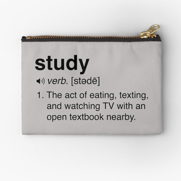 Funny Study Definition Zipper Pouch