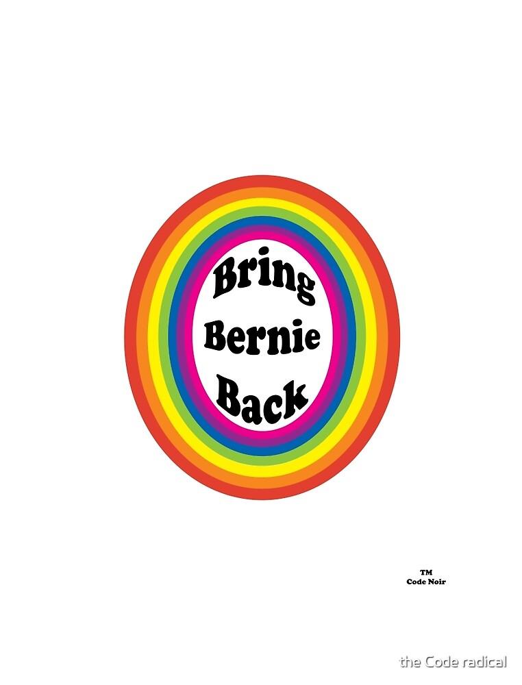 Bring Bernie Back by La Résistance