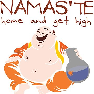 Namaste - Home and Get High by HigherState
