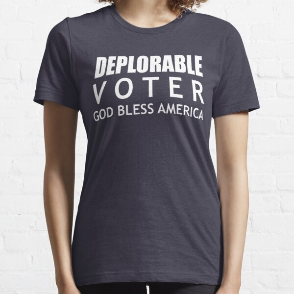 Deplorable Voter #basketofdeplorables Election 2016 White Essential T-Shirt