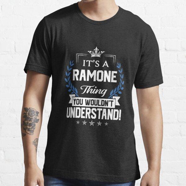 Ramone Name T Shirt - Ramone Things Name 2 Gift Item Tee Essential T-Shirt