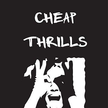 Cheap Thrills by cbdata