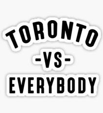 Toronto VS Everybody (Camila Clothing) Sticker