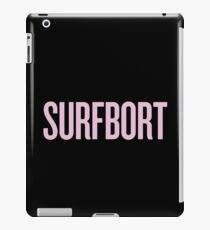SURFBORT with yonce iPad Case/Skin