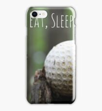 Eat, Sleep, Play Golf iPhone Case/Skin
