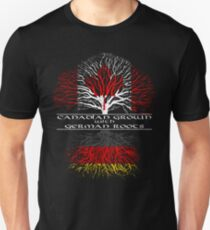 Canadian Grown with German Roots T-Shirt