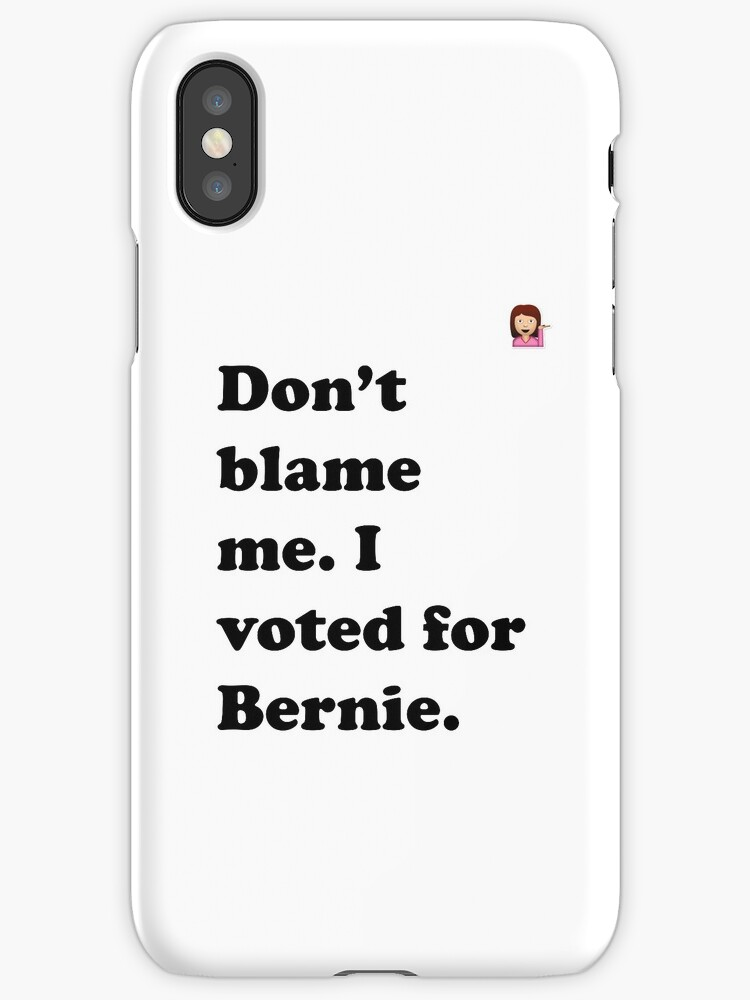 Don't Blame Me, I voted for Bernie Emoji  by La Résistance