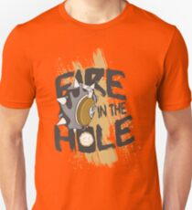 Fire in the hole T-Shirt