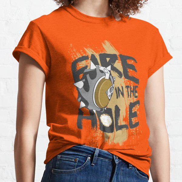 Fire in the hole Classic T-Shirt