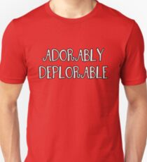 Adorably Deplorable, Curly Font T-Shirt