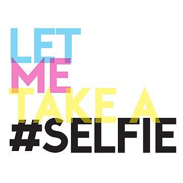 Let me take a selfie ! by Thibo85
