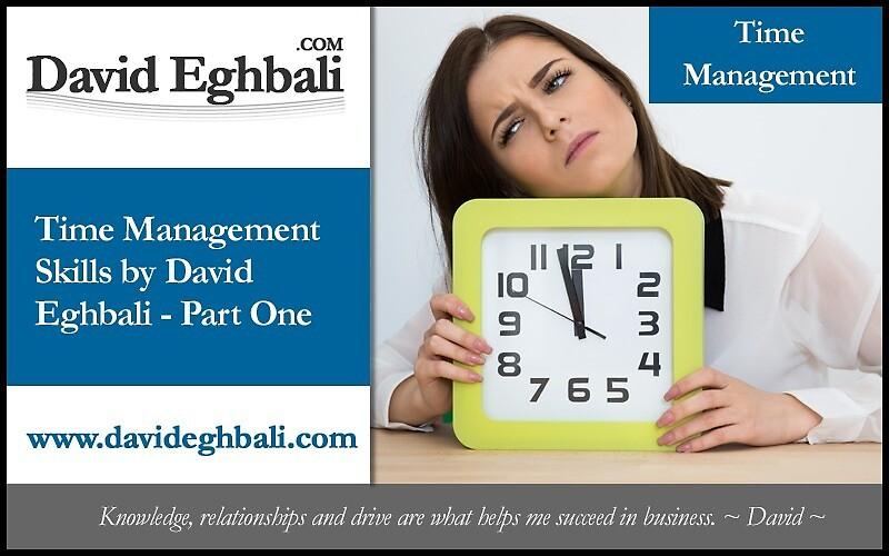 David Eghbali's Part-1 of Time Management Skills by DavidEghbali