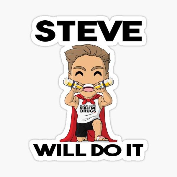 Steve wird es tun Sticker