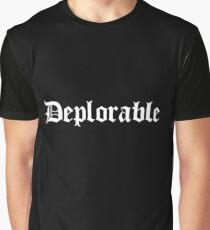 deplorable Graphic T-Shirt
