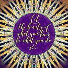 Love What You do • Inspire Artistry by webgrrl