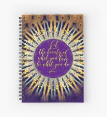 Love What You do • Inspire Artistry Spiral Notebook