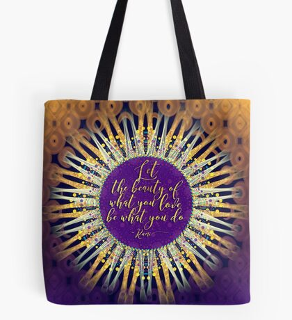 Love What You do • Inspire Artistry Tote Bag