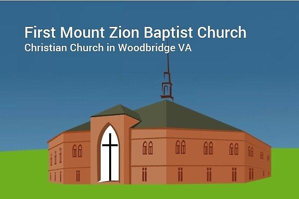 First Mount Zion Baptist Church - Christian Church in Woodbridge VA by First Mount Zion Baptist Church