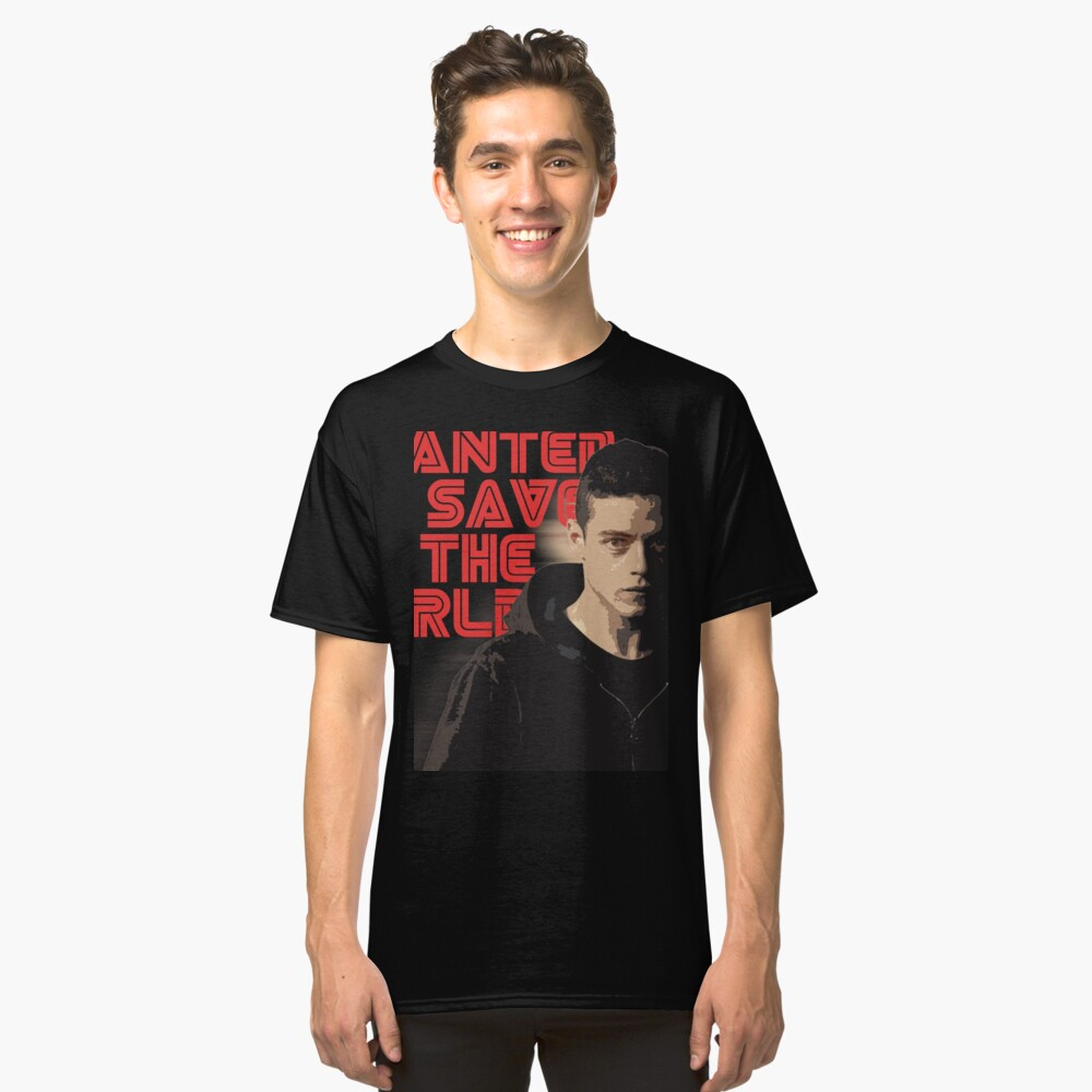 MR.Robot Save The World Classic T-Shirt Front