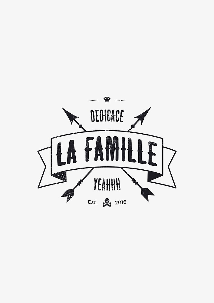 DEDICACE LA FAMILLE V2 black edition by snevi