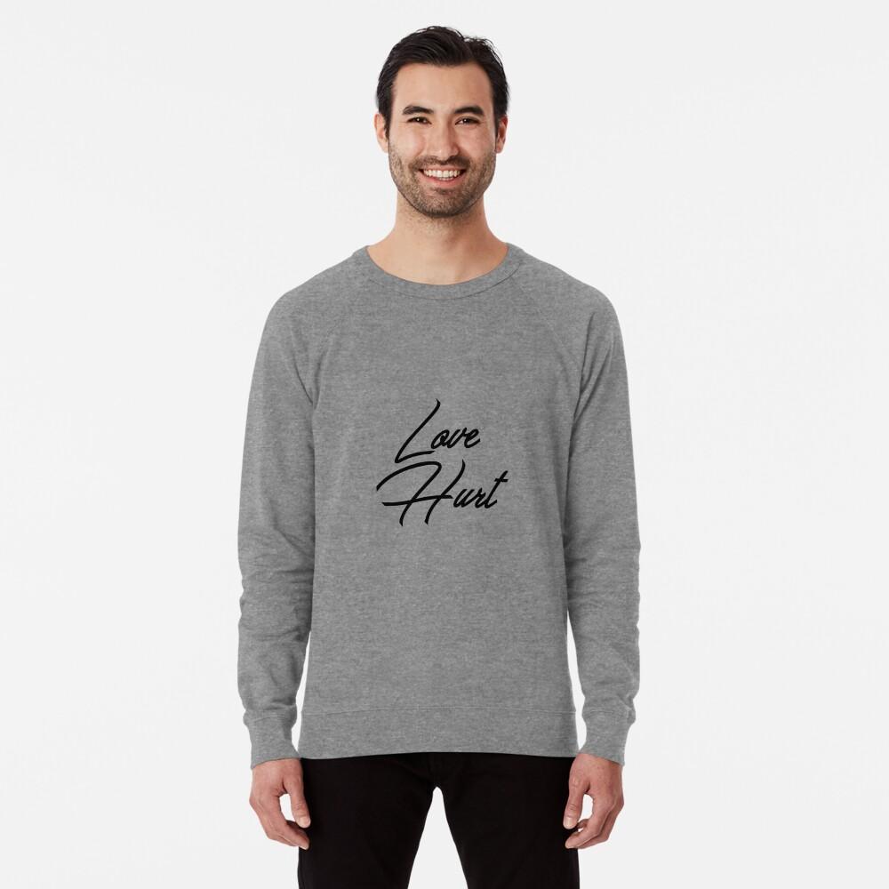 Love Hurt Lightweight Sweatshirt