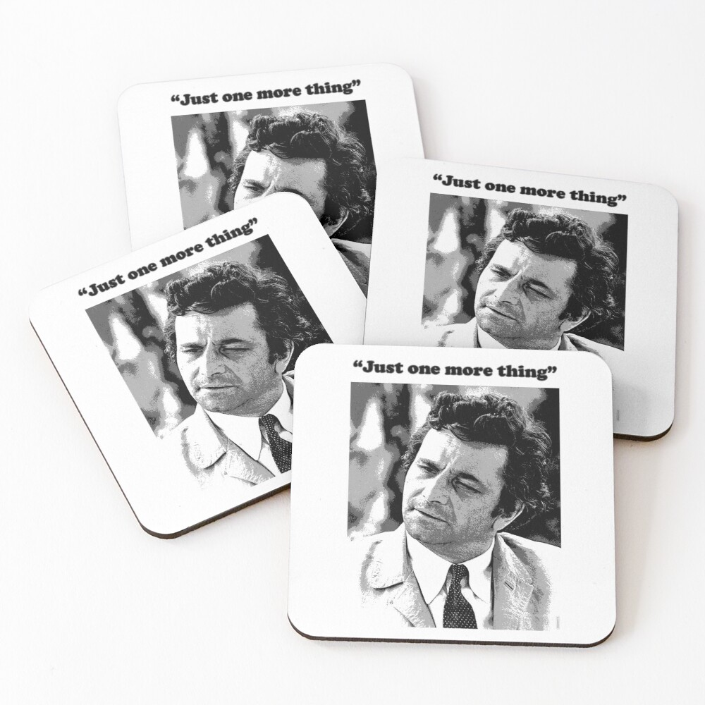 """Columbo - """"Just one more thing"""" Coasters (Set of 4)"""